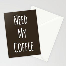 Need My Coffee Stationery Cards