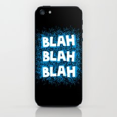 Blah blah blah iPhone & iPod Skin