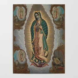 The Virgin of Guadalupe with the Four Apparitions Poster