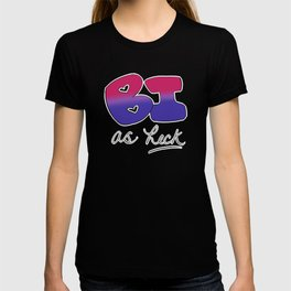 Bi as Heck T-shirt