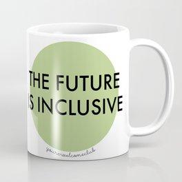 The Future Is Inclusive - Green Coffee Mug