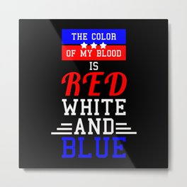 The Color of my Blood Metal Print
