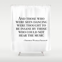 Those who were seen dancing Shower Curtain