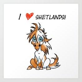 I Love Shetlands! Art Print