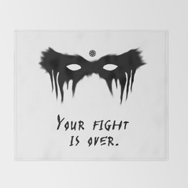 Your Fight Is Over (English) Throw Blanket