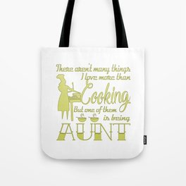 Cooking Aunt Tote Bag