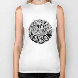 Forget the Mistake Remember the Lesson Biker Tank