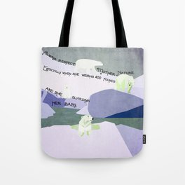 Respect Mother Nature 5 Tote Bag