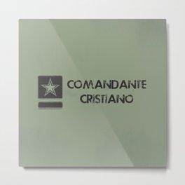 Comandante Cristiano Metal Print