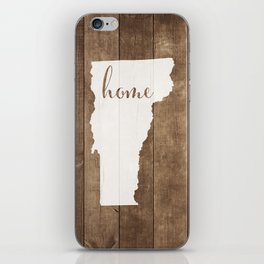 Vermont is Home - White on Wood iPhone Skin