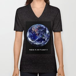 Earth Day 2018  - There Is No Planet B Unisex V-Neck