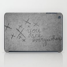 You Are Everywhere iPad Case