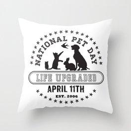 National Pet Day Throw Pillow