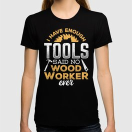 Artisan apparatus cabinetmaker mason makers T-shirt