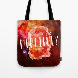 Am I Not Merciful (Illuminae) Tote Bag