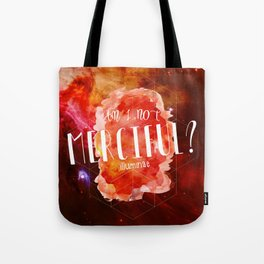 Am I Not Merciful (Illuminae) Tote Bag