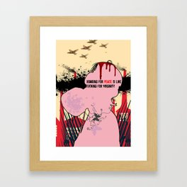 Bombing for peace is like fucking for virginity Framed Art Print