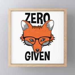 Zero Fox Given funny pun gift nerds Framed Mini Art Print