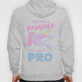 Look Like A Princess - Ride Like A Pro Hoody