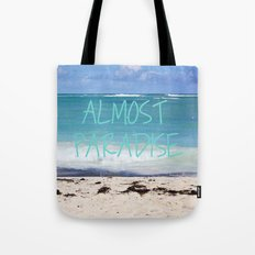 ALMOST PARADISE Tote Bag