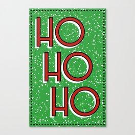 Ho Ho Ho Canvas Print