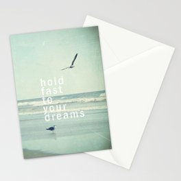 hold fast to your dreams Stationery Cards