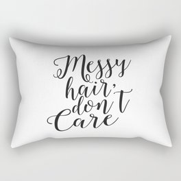 Funny Messy Hair Don't Care Quote Funny Wall Art Printable Typography Print Bathroom Decor Quote Rectangular Pillow