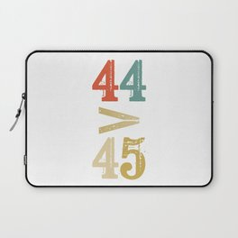 44 > 45 Anti Trump Impeach Laptop Sleeve