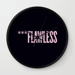 ***Flawless Wall Clock