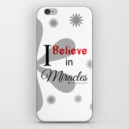 Believe in Miracles - White iPhone Skin
