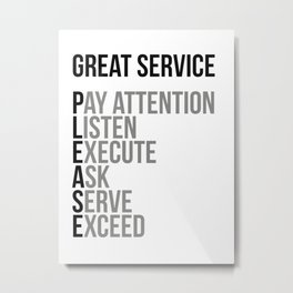Great Service Please, Office Decor, Office Wall Art, Office Art, Office Gifts Metal Print