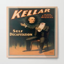 Vintage poster - Kellar the Magician, Self-Decapitation Metal Print