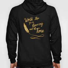 like your running out of time Hoody