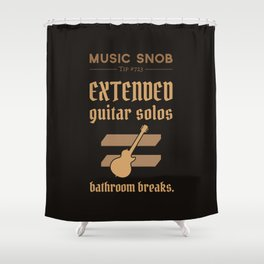 Solos = DON'T GO-s! — Music Snob Tip #723 Shower Curtain