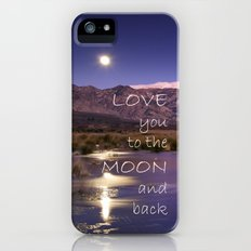 Love you to the moon and back.  Valentine's Day Slim Case iPhone (5, 5s)