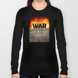It's War Long Sleeve T-shirt