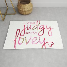 Less Judgy More Lovey Floral Pattern Rug