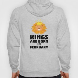 Kings are born in FEBRUARY T-Shirt D9z5c Hoody