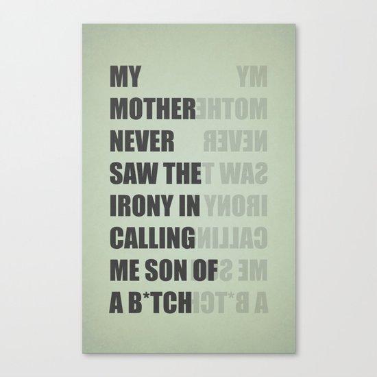 Son of a B*TCH Canvas Print