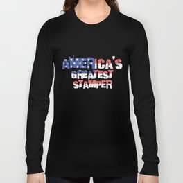 America's Greatest Stamper Long Sleeve T-shirt