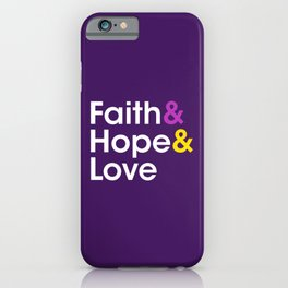 Faith Hope Love iPhone Case