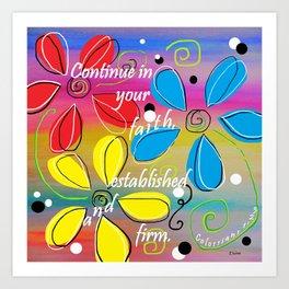 Continue in Your Faith Art Print
