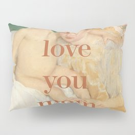 Mother Collection 1 Pillow Sham