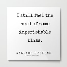 29      |200227 | Wallace Stevens Quotes | Wallace Stevens Poems Metal Print
