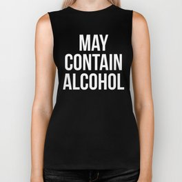 May Contain Alcohol Funny Quote Biker Tank