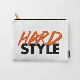 Dirty Hardstyle Rave Quote Carry-All Pouch