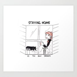 Staying Home Art Print