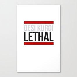 Lethal Canvas Print