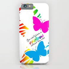 You can't have a Rainbow without the Rain - Awareness Ribbon - Commissioned Work Slim Case iPhone 6s
