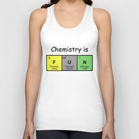chemistry Tank Tops featuring Chemistry is by Rhodium Clothing